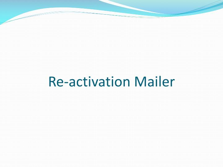 Re-activation Mailer