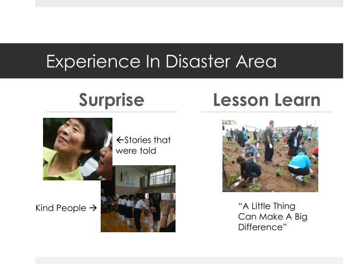 Experience In Disaster Area