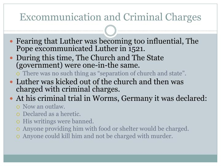 Excommunication and Criminal Charges