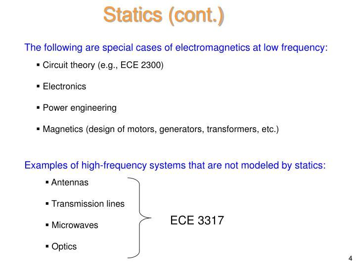 Statics (cont.)