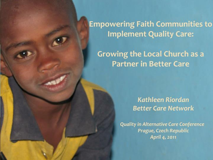 Empowering Faith Communities to Implement Quality Care: