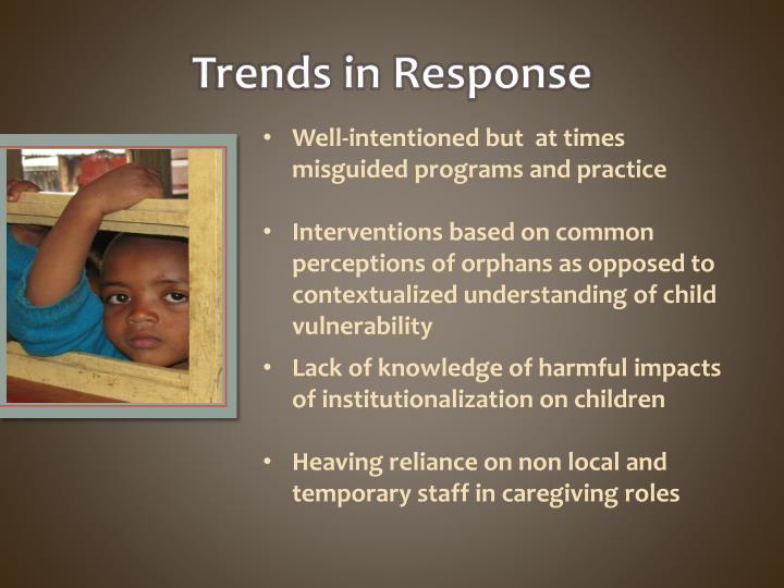 Trends in Response