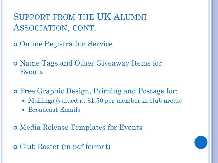 Support from the UK Alumni Association, cont.