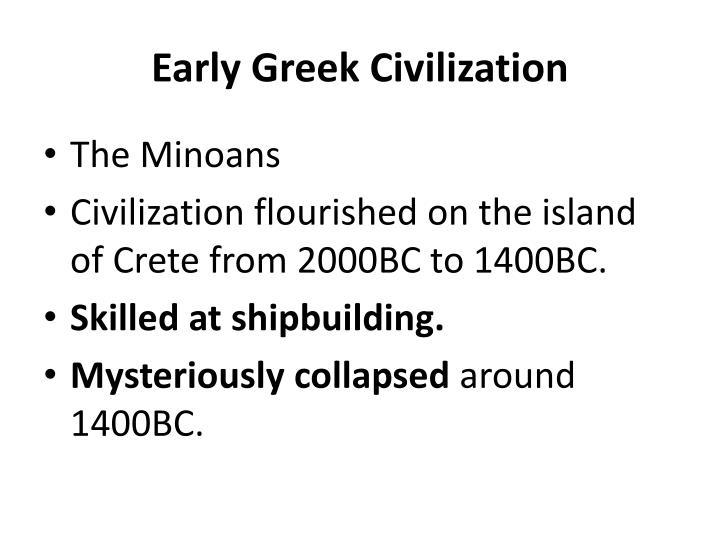 Early Greek Civilization