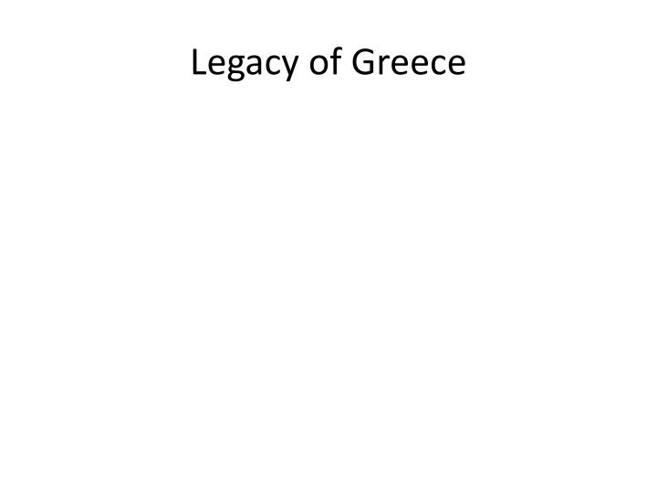 Legacy of Greece