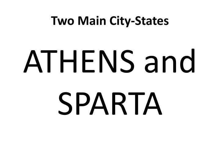 Two Main City-States