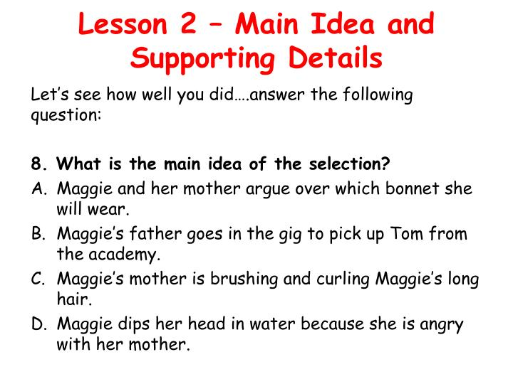 Lesson 2 – Main Idea and Supporting Details