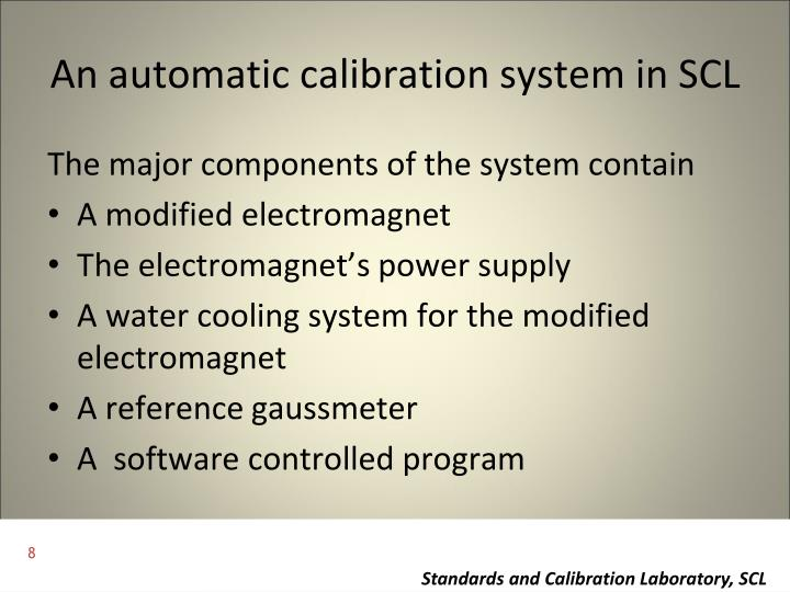 An automatic calibration system in SCL