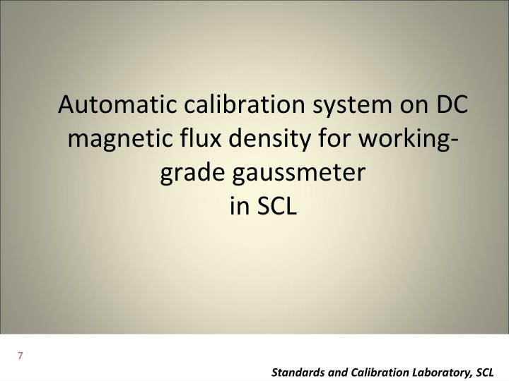 Automatic calibration system on DC magnetic flux density for working-grade