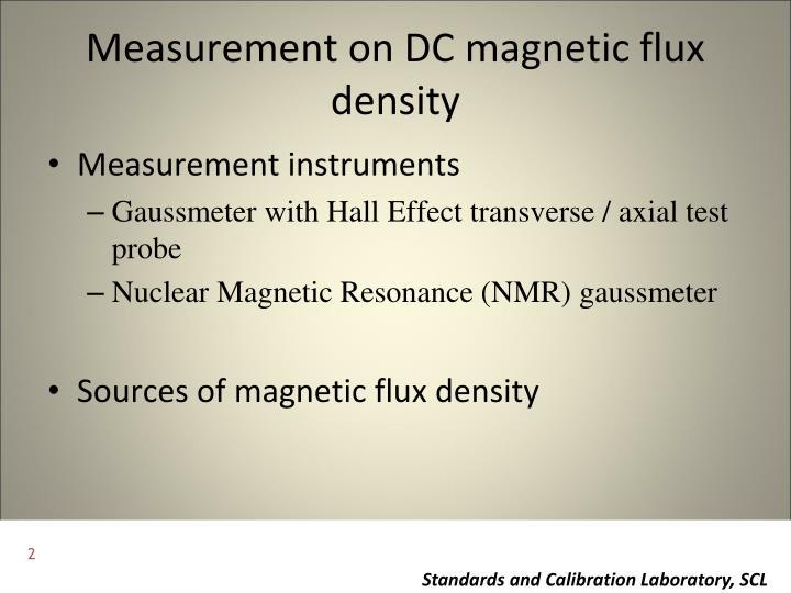 Measurement on DC magnetic flux density