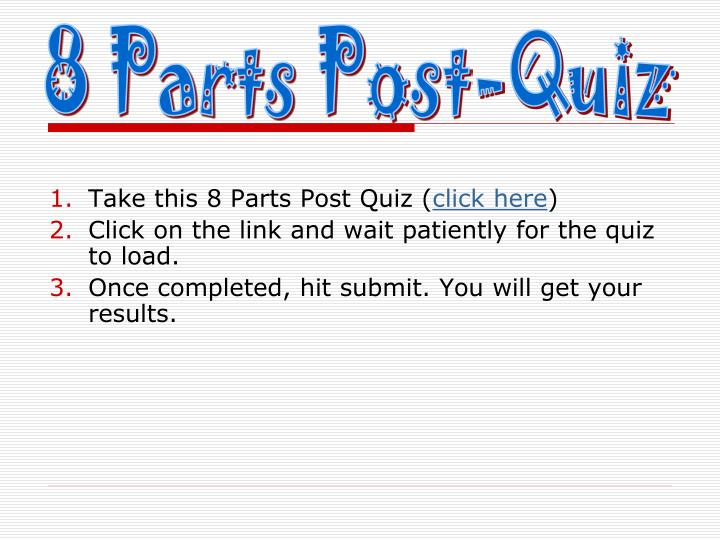 8 Parts Post-Quiz