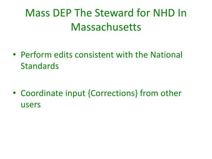 Mass DEP The Steward for NHD In Massachusetts