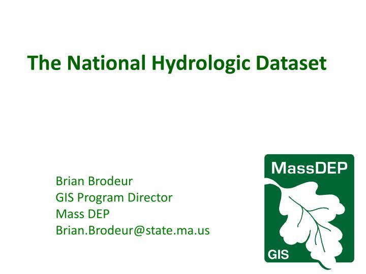 The National Hydrologic Dataset