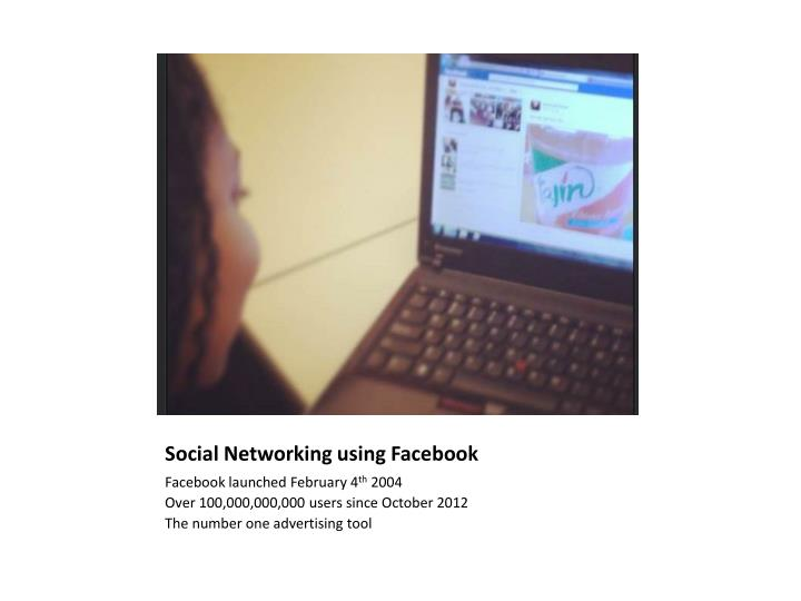 Social Networking using Facebook