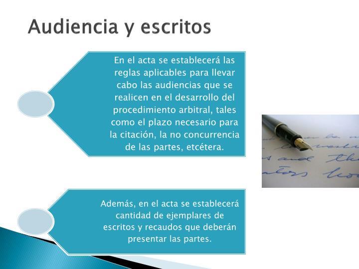 Audiencia y escritos