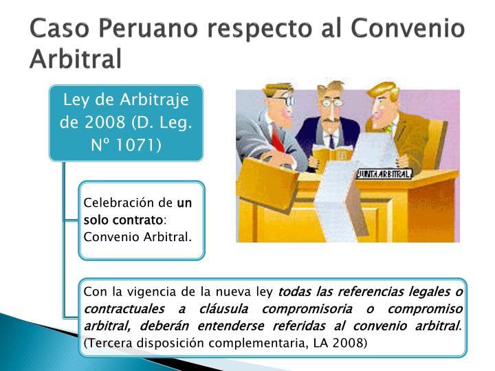 Caso Peruano respecto al Convenio Arbitral