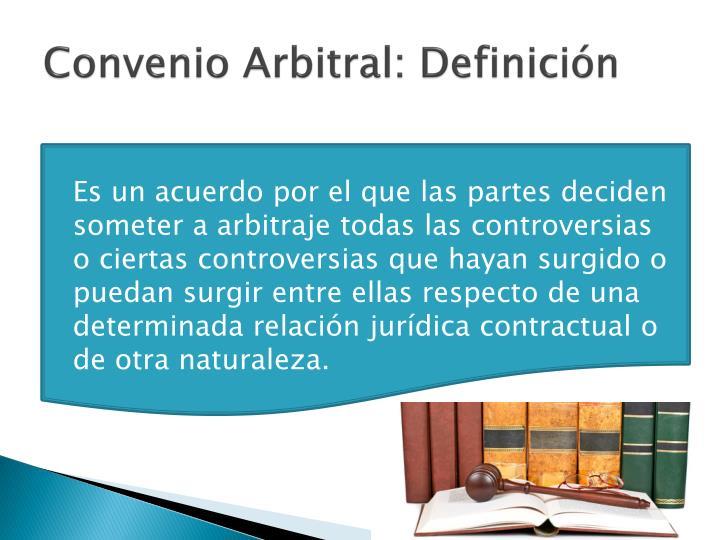 Convenio Arbitral: Definición