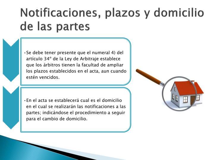 Notificaciones, plazos y domicilio de las partes