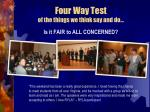 four way test of the things we think say and do1