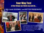 four way test of the things we think say and do2