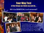 four way test of the things we think say and do3