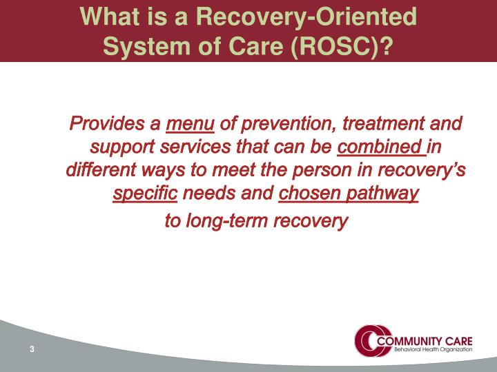 What is a recovery oriented system of care rosc