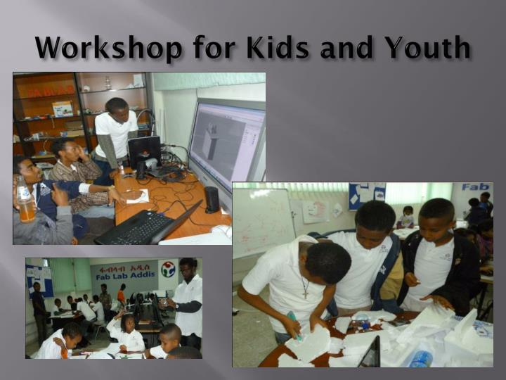 Workshop for Kids and Youth