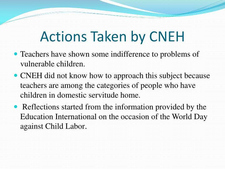 Actions Taken by CNEH