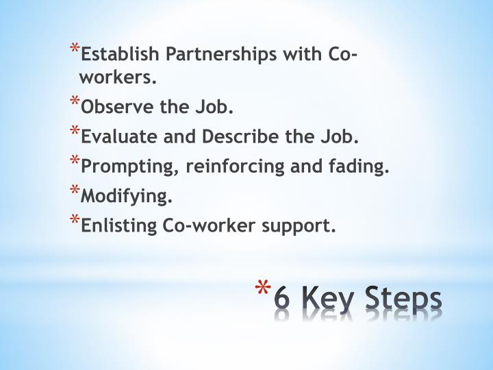 Establish Partnerships with Co-workers.