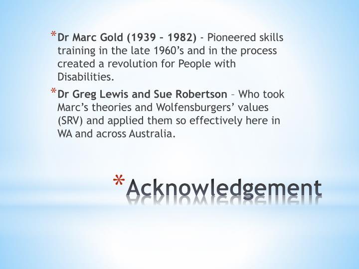 Dr Marc Gold (1939 – 1982)