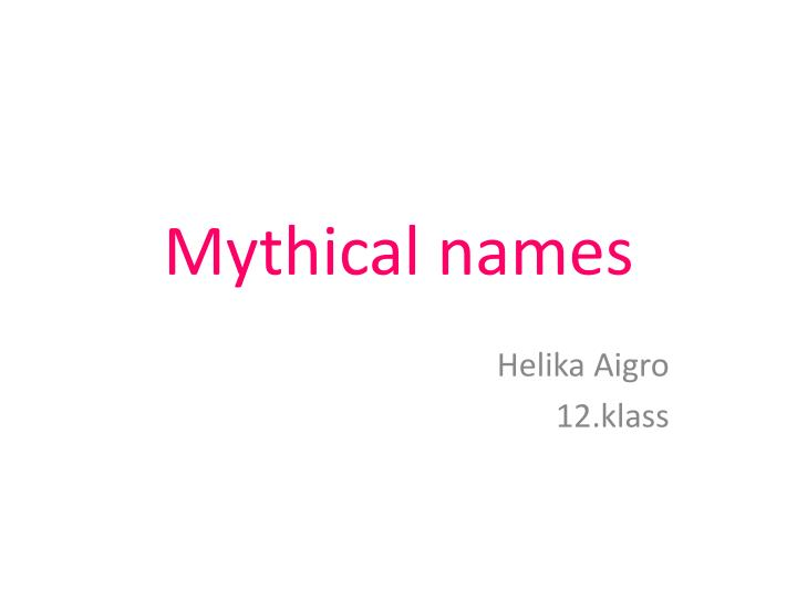 mythical names