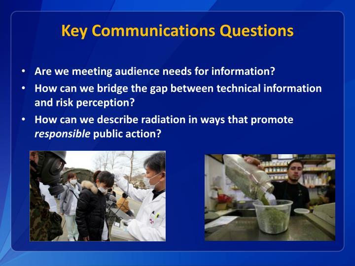 Key Communications Questions