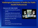 radiological terrorism a toolkit for public health professionals