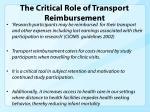 the critical role of transport reimbursement