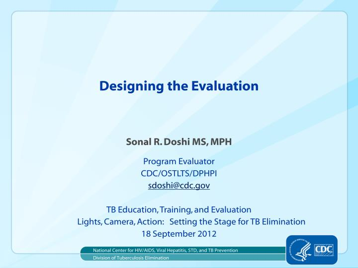 Designing the Evaluation