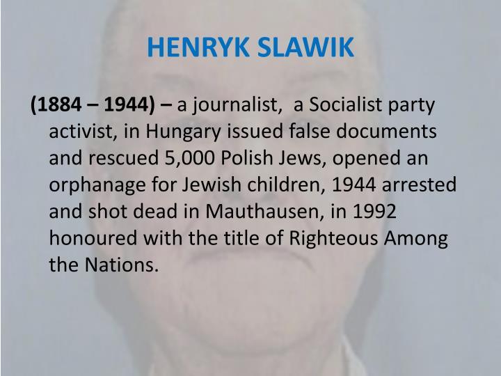HENRYK SLAWIK