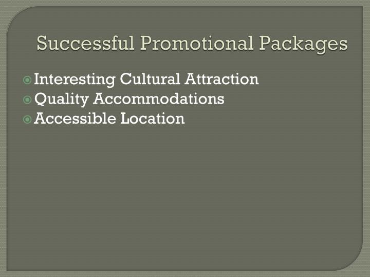 Successful promotional packages