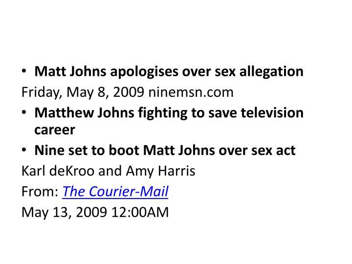 Matt Johns apologises over sex allegation