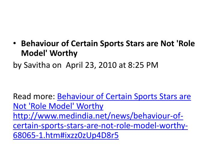 Behaviour of Certain Sports Stars are Not 'Role Model' Worthy