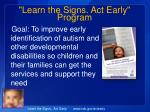learn the signs act early program