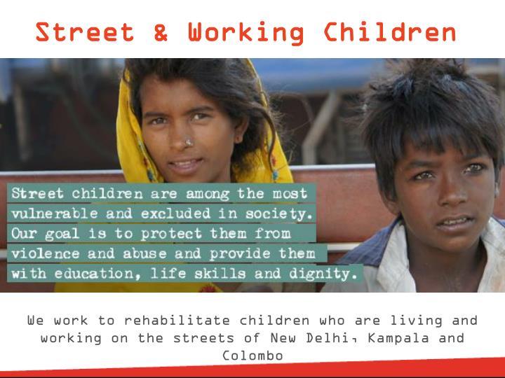 Street & Working Children
