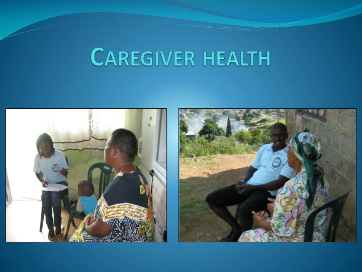 Caregiver health