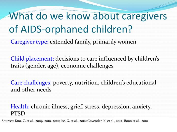 What do we know about caregivers of aids orphaned children