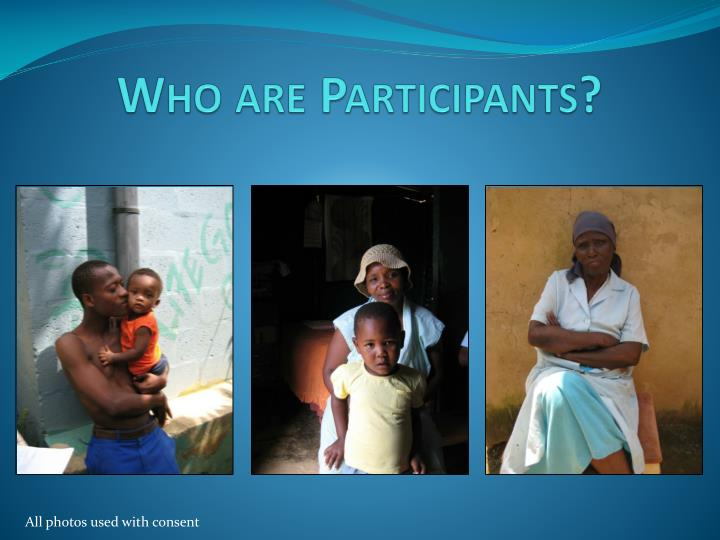 Who are Participants?
