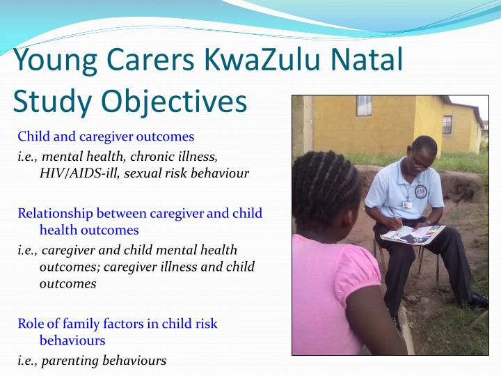 Young Carers KwaZulu Natal Study Objectives
