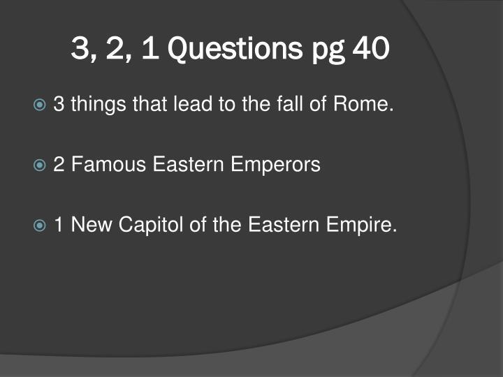 3, 2, 1 Questions