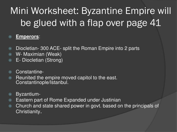 Mini Worksheet: Byzantine Empire will be glued with a flap over page