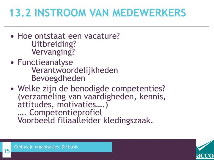 13.2 Instroom van medewerkers