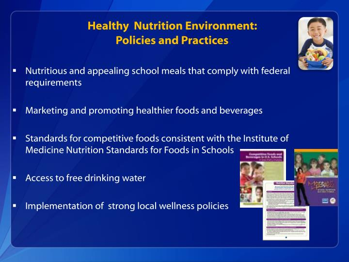 Healthy  Nutrition Environment: