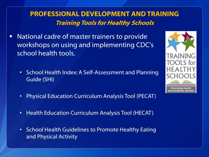 PROFESSIONAL DEVELOPMENT AND TRAINING